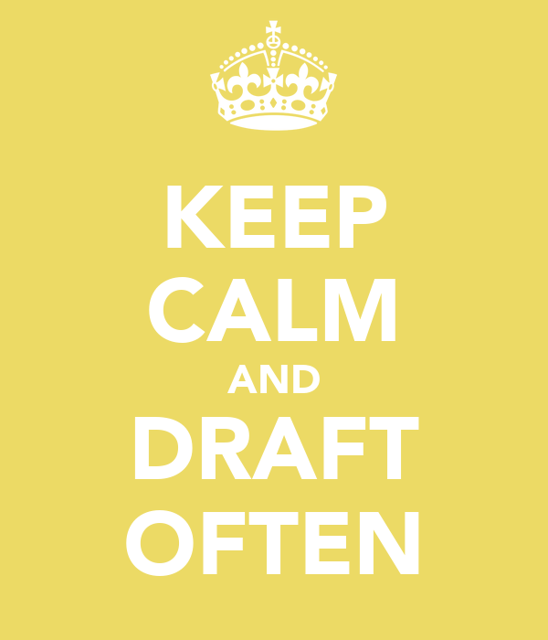 KEEP CALM AND DRAFT OFTEN