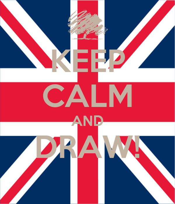 KEEP CALM AND DRAW!