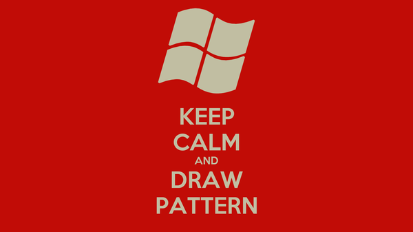 KEEP CALM AND DRAW PATTERN