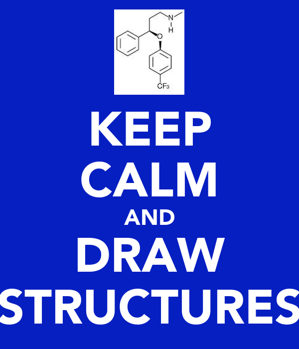 KEEP CALM AND DRAW STRUCTURES