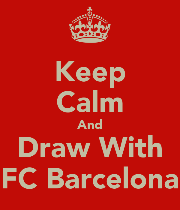 Keep Calm And Draw With FC Barcelona