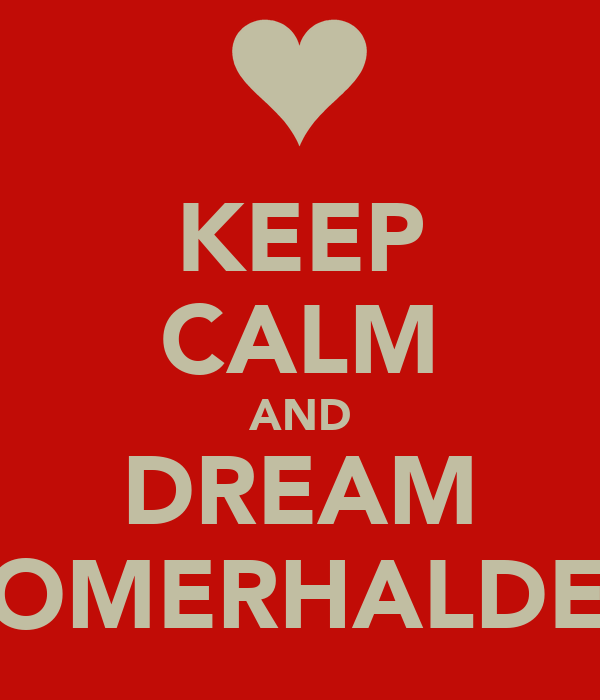 KEEP CALM AND DREAM SOMERHALDER