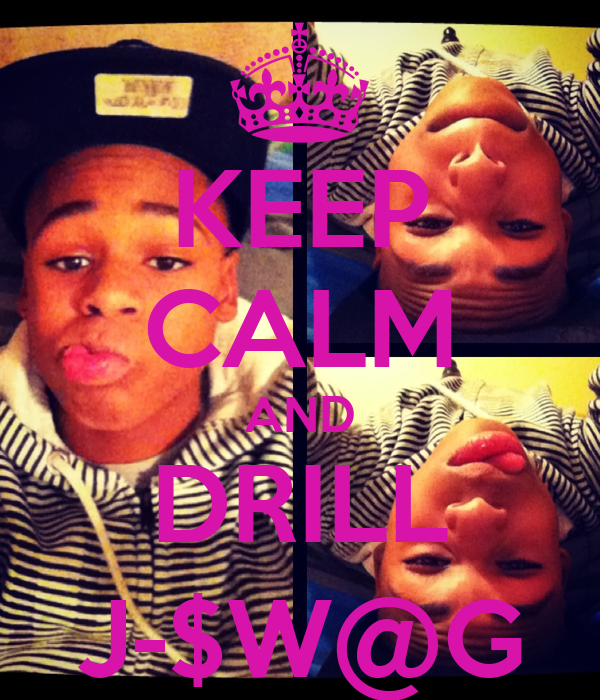 KEEP CALM AND DRILL J-$W@G