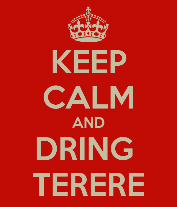 KEEP CALM AND DRING  TERERE