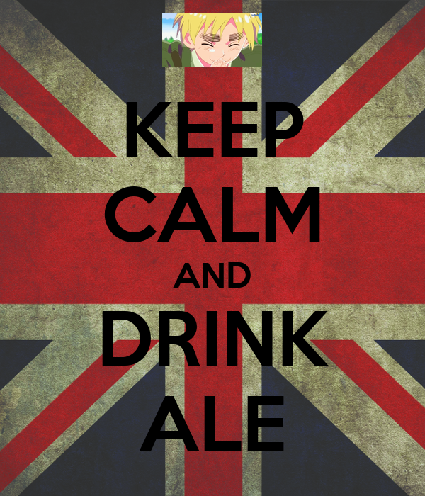 KEEP CALM AND DRINK ALE