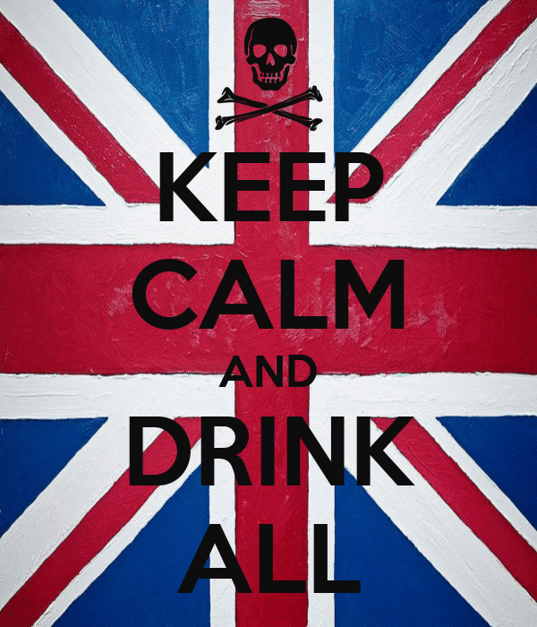 KEEP CALM AND DRINK ALL