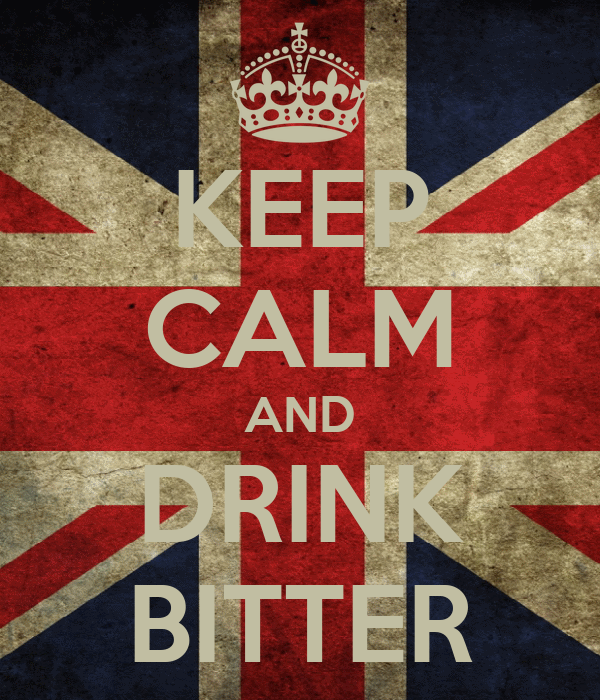 KEEP CALM AND DRINK BITTER