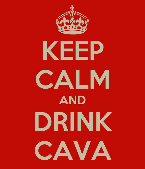 KEEP CALM AND DRINK CAVA