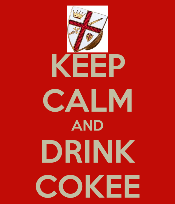 KEEP CALM AND DRINK COKEE
