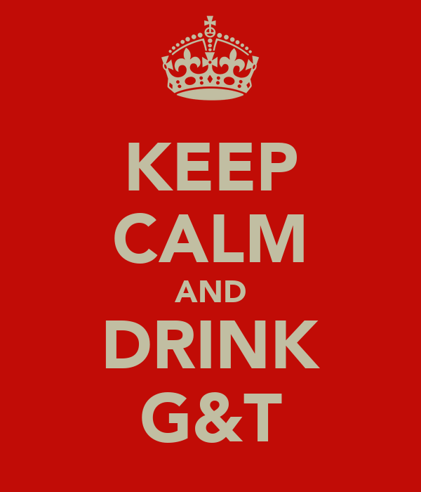 KEEP CALM AND DRINK G&T