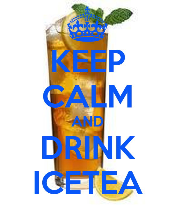 KEEP CALM AND DRINK ICETEA