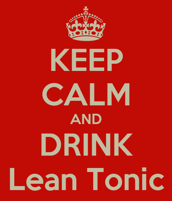 KEEP CALM AND DRINK Lean Tonic