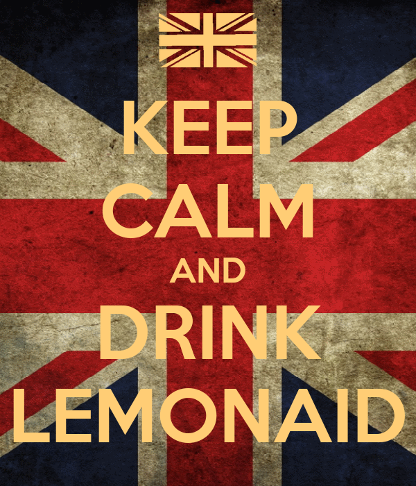 KEEP CALM AND DRINK LEMONAID