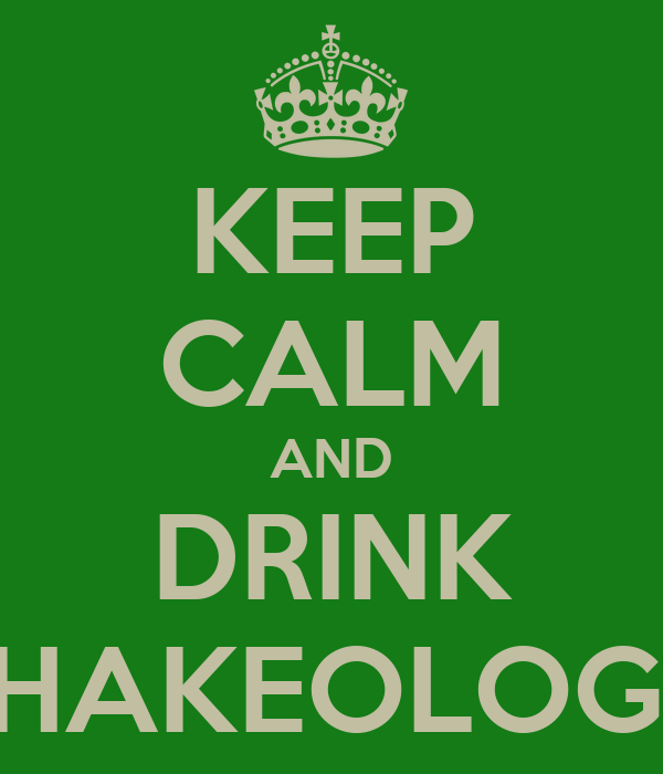 KEEP CALM AND DRINK SHAKEOLOGY