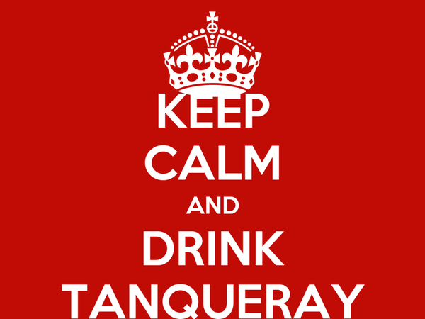 KEEP CALM AND DRINK TANQUERAY