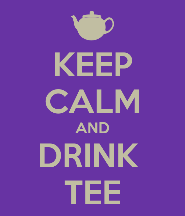 KEEP CALM AND DRINK  TEE