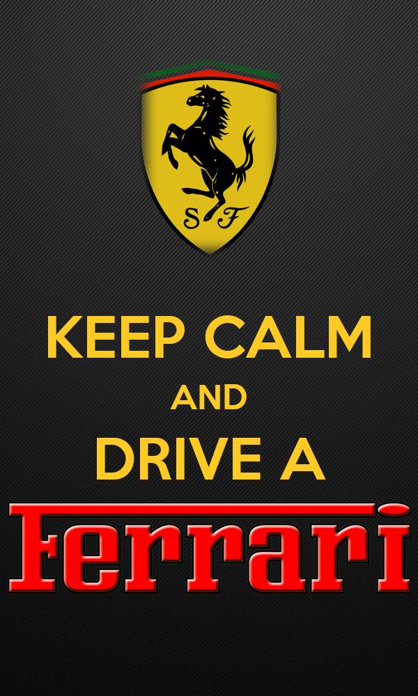 KEEP CALM AND DRIVE A