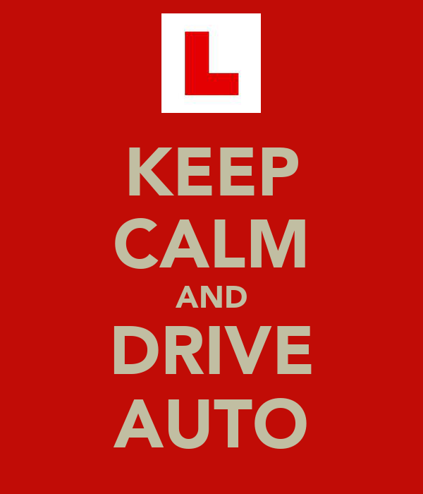 KEEP CALM AND DRIVE AUTO