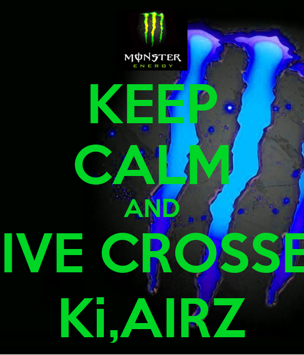 KEEP CALM AND DRIVE CROSSERS Ki,AIRZ