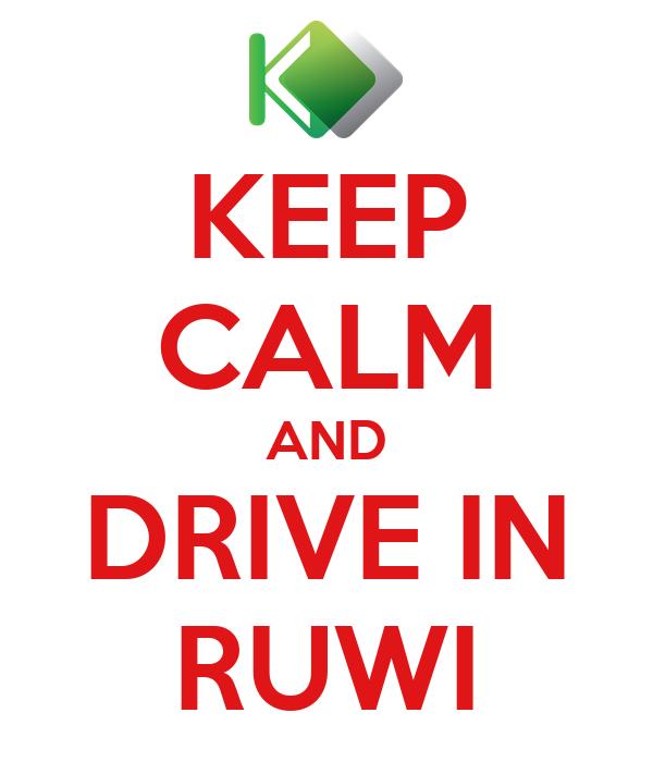 KEEP CALM AND DRIVE IN RUWI