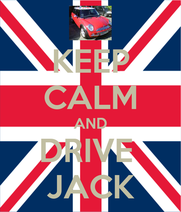 KEEP CALM AND DRIVE  JACK