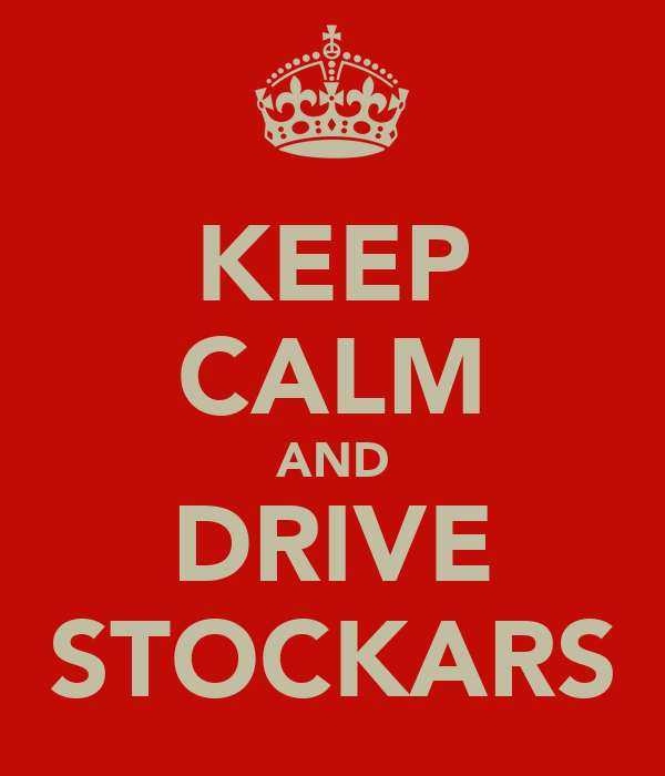 KEEP CALM AND DRIVE STOCKARS