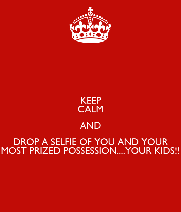 Your Prized Possession
