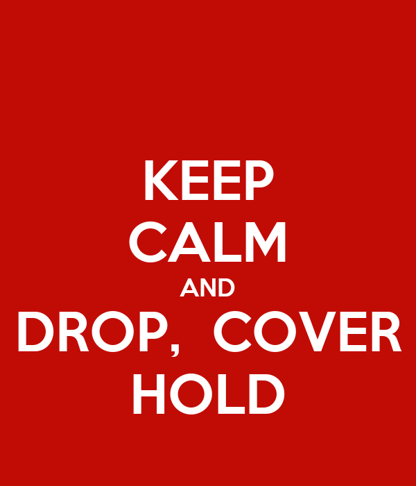 KEEP CALM AND DROP,  COVER HOLD