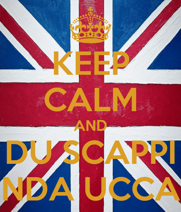 KEEP CALM AND DU SCAPPI NDA UCCA