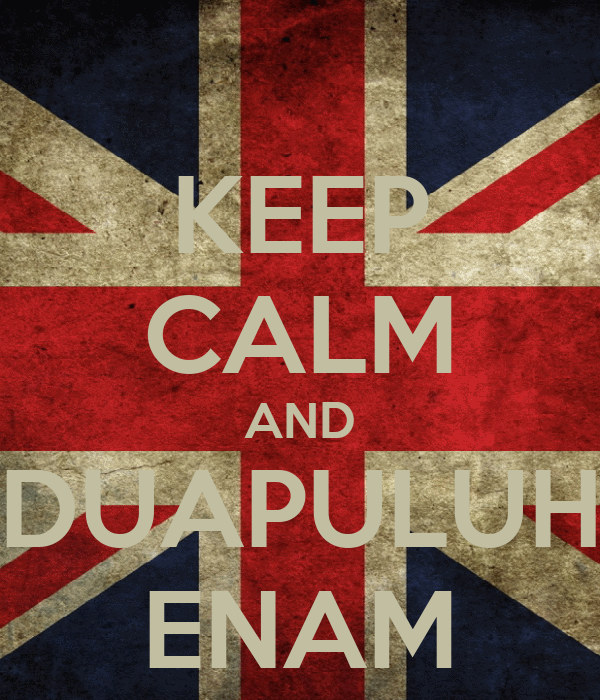 KEEP CALM AND DUAPULUH ENAM