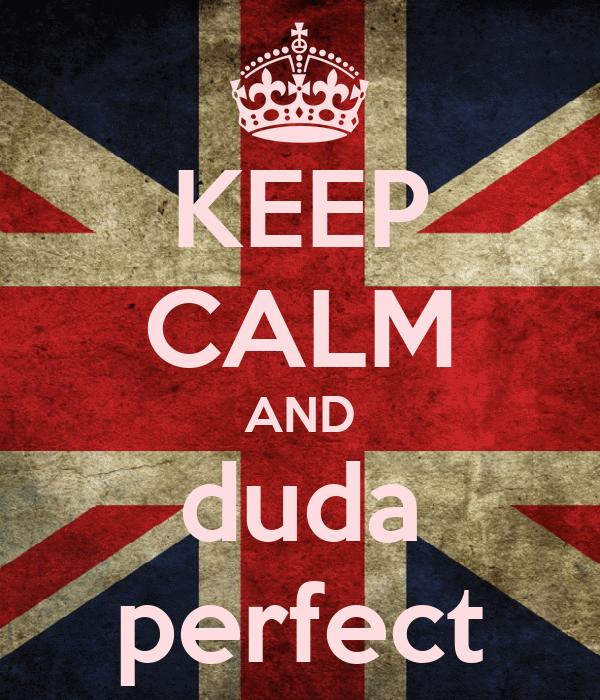 KEEP CALM AND duda perfect