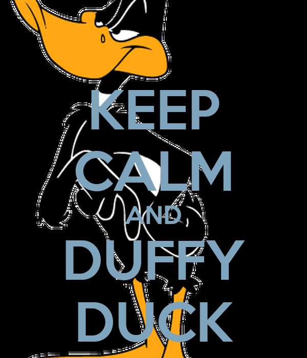 KEEP CALM AND DUFFY DUCK