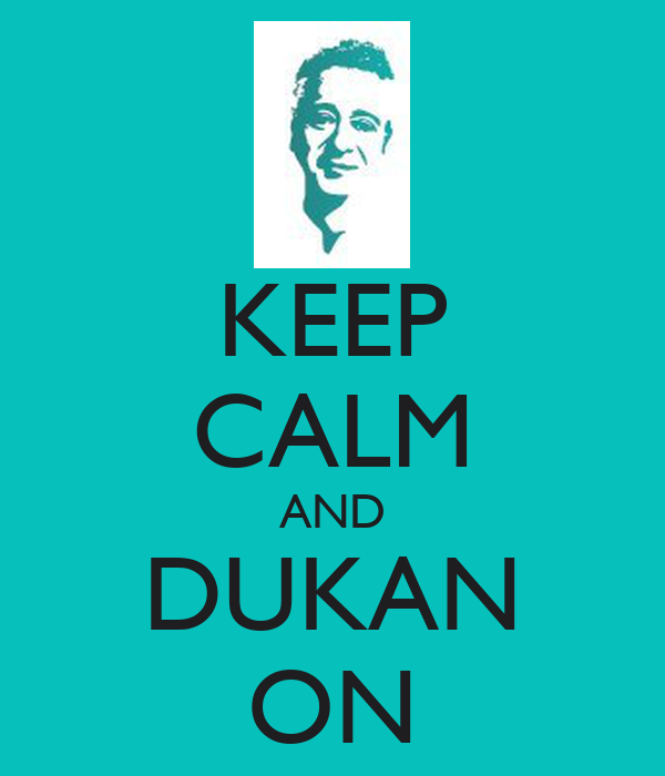 KEEP CALM AND DUKAN ON