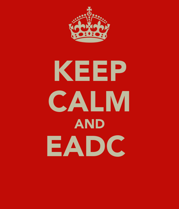 KEEP CALM AND EADC