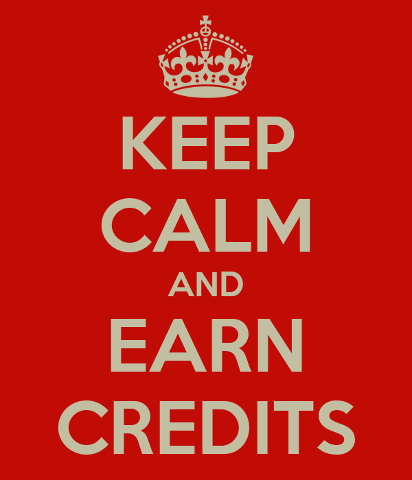 KEEP CALM AND EARN CREDITS