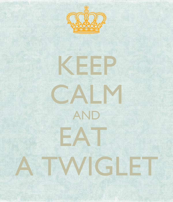 KEEP CALM AND EAT  A TWIGLET
