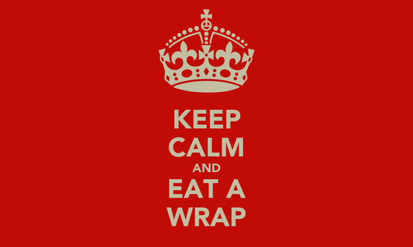 KEEP CALM AND EAT A WRAP