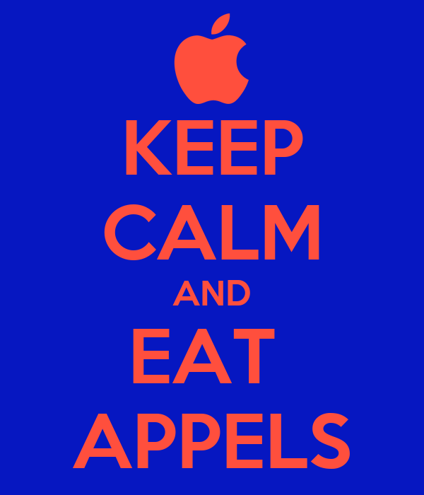KEEP CALM AND EAT  APPELS