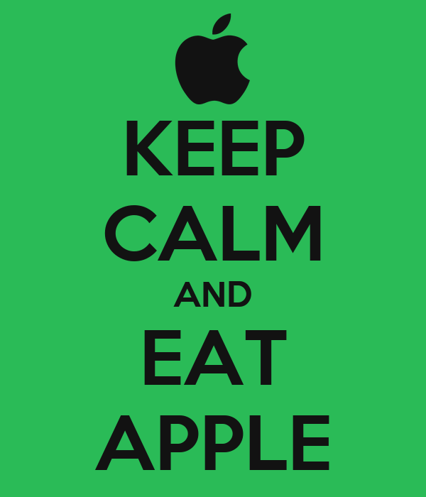 KEEP CALM AND EAT APPLE