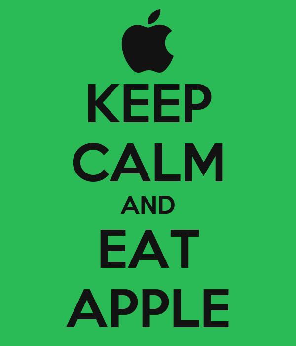KEEP CALM AND EAT APPLE