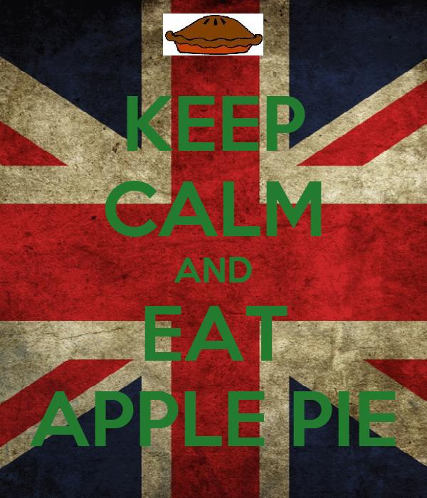 KEEP CALM AND EAT APPLE PIE
