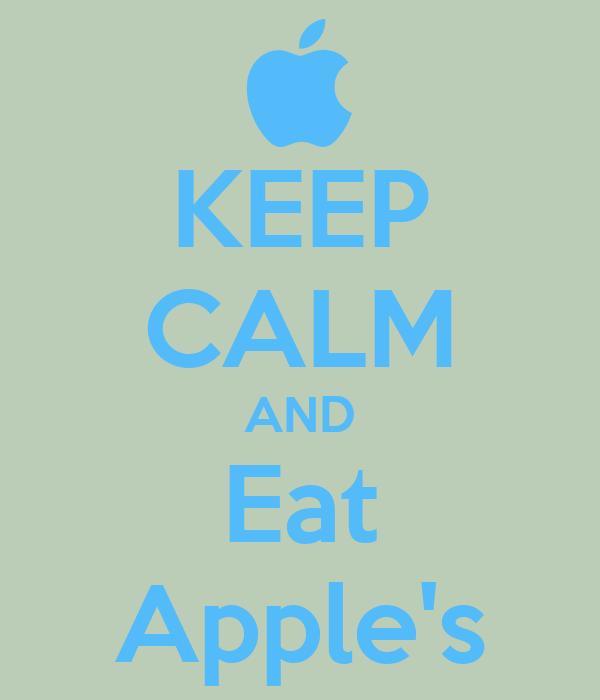 KEEP CALM AND Eat Apple's