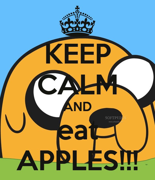 KEEP CALM AND eat APPLES!!!
