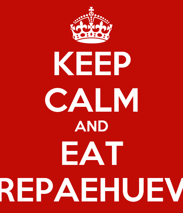 KEEP CALM AND EAT AREPAEHUEVO