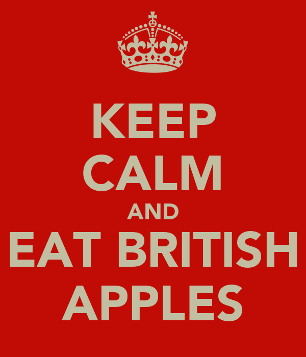 KEEP CALM AND EAT BRITISH APPLES