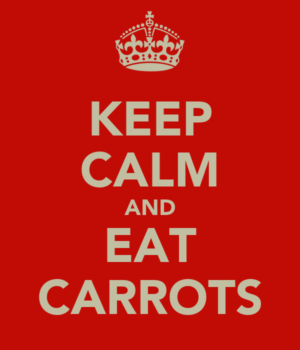 KEEP CALM AND EAT CARROTS