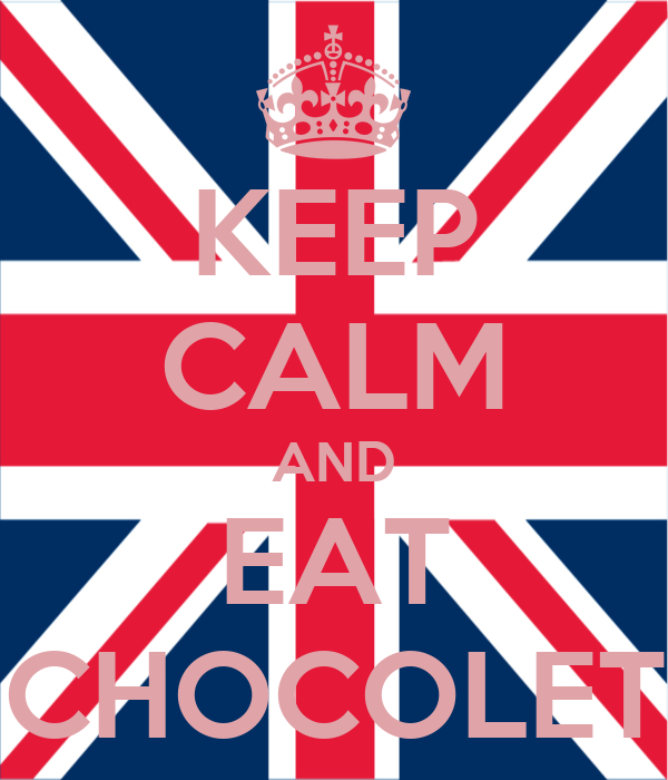 KEEP CALM AND EAT CHOCOLET