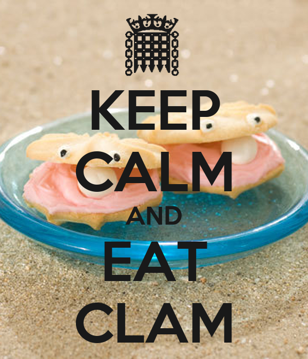 KEEP CALM AND EAT CLAM