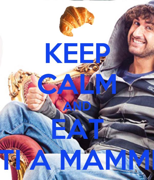 KEEP CALM AND EAT CONNETTI A MAMMELLATA!!