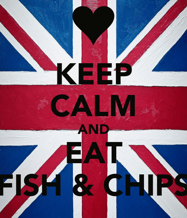 KEEP CALM AND EAT FISH & CHIPS